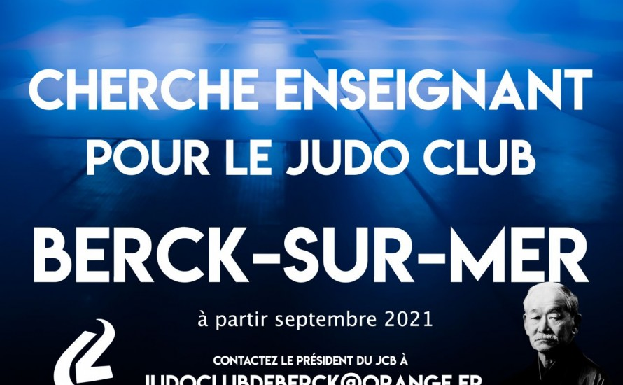 Le Judo Club de Berck-sur-Mer cherche un enseignant pour la rentrée 2021